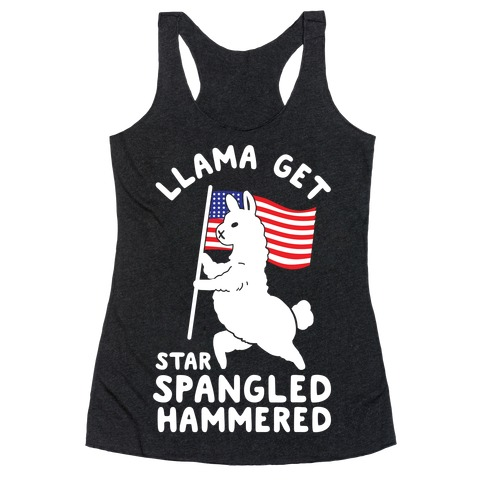 Llama Get Star Spangled Hammered Racerback Tank Top