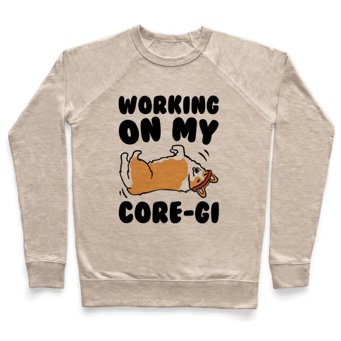 Working On My Core-gi Parody Pullover