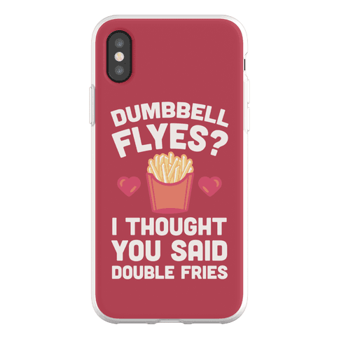 Dumbbell Flyes I Thought You Said Double Fries Phone Flexi-Case