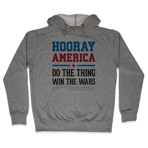 Hooray America Hooded Sweatshirt