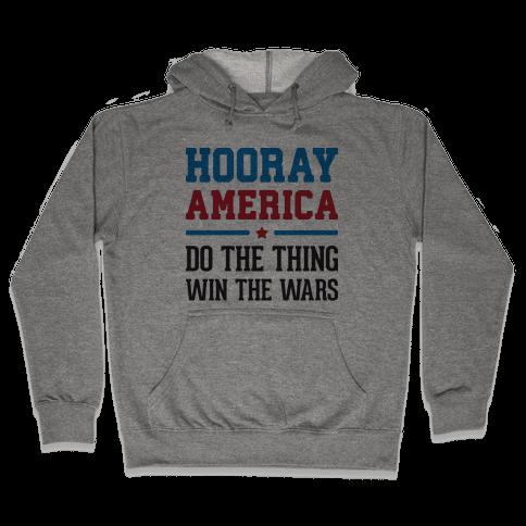 Hooray America Hooded Sweatshirt