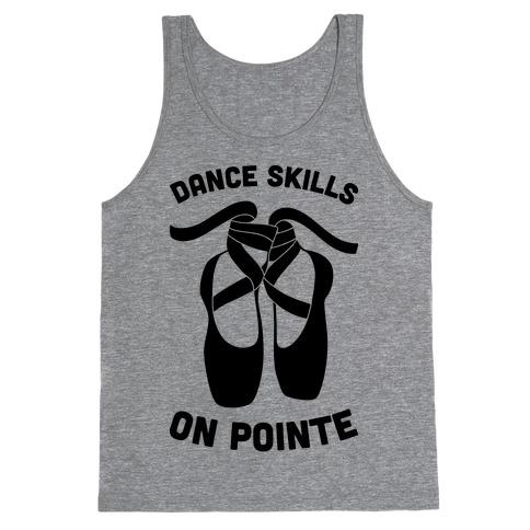 Dance Skills On Pointe Tank Top