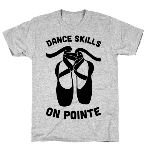 Dance Skills On Pointe Mens T-Shirt