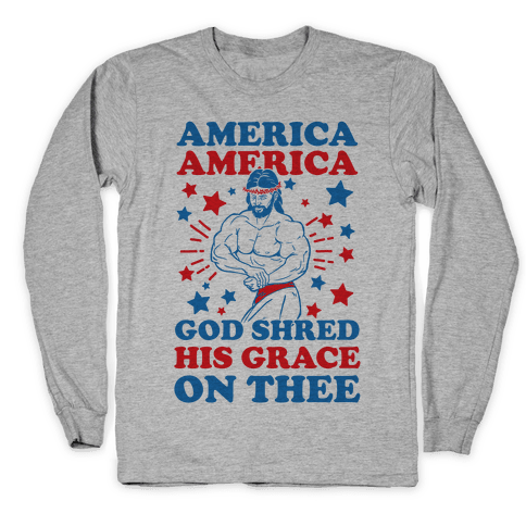 God Shred His Grace On Thee Long Sleeve T-Shirt