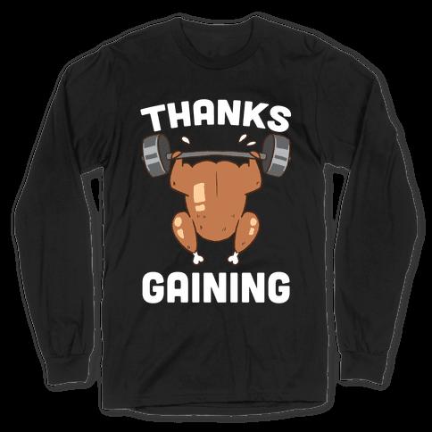 Thanksgaining Long Sleeve T-Shirt