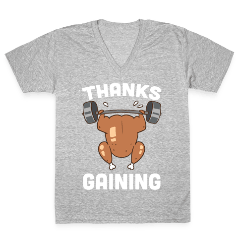 Thanksgaining V-Neck Tee Shirt