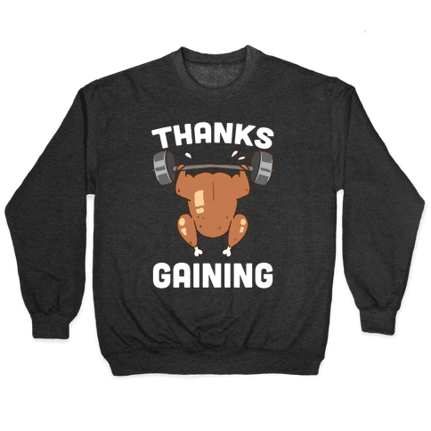 Thanksgaining Pullover