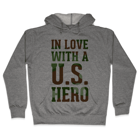 In Love With a U.S. Hero Hooded Sweatshirt