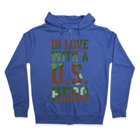 In Love With a U.S. Hero Zip Hoodie
