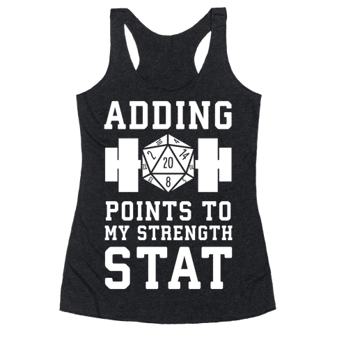 Adding Points to My Strength Stat Racerback Tank Top
