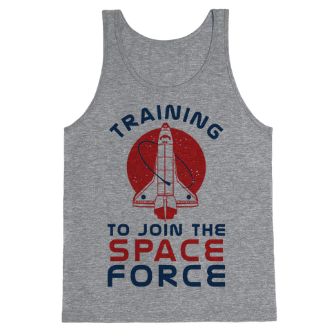 Training to Join the Space Force Tank Top