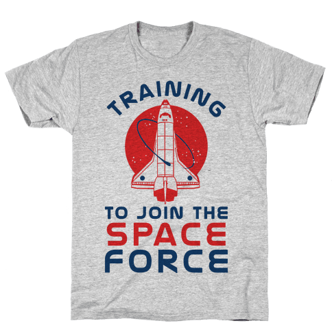 Training to Join the Space Force Mens T-Shirt
