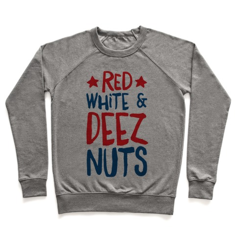 Red White & Deez Nuts Pullover