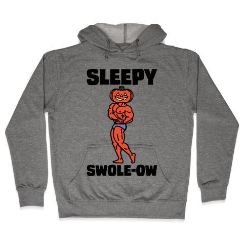 Sleep Swole-ow Parody Hooded Sweatshirt