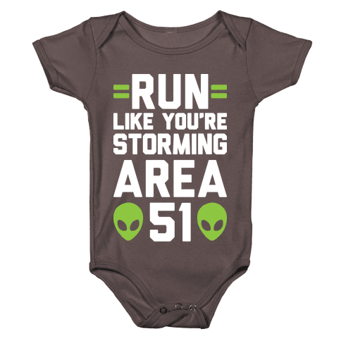 Run Like You're Storming Area 51 Baby One-Piece