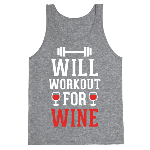 Will Workout For Wine Tank Top
