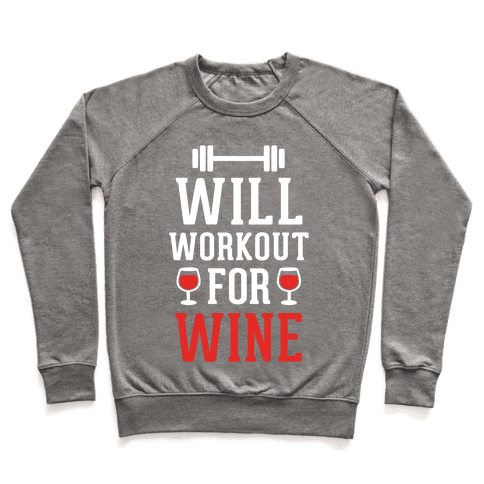 Will Workout For Wine Pullover