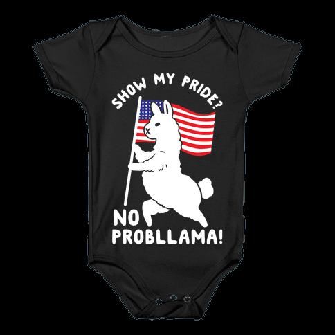 Show My Pride No Probllama USA Baby Onesy