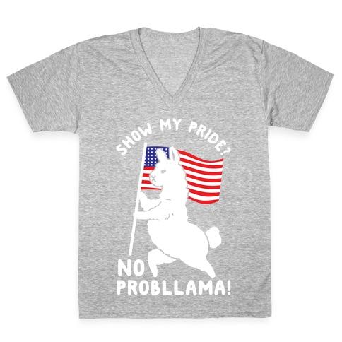 Show My Pride No Probllama USA V-Neck Tee Shirt