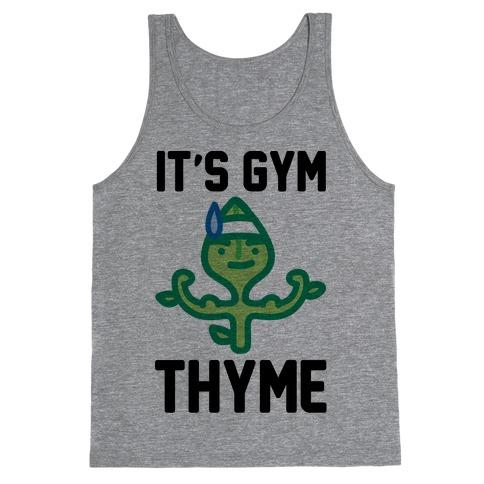 It's Gym Thyme Tank Top