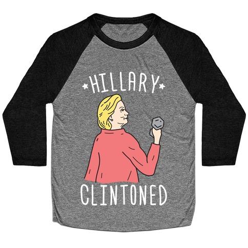 Hillary Clintoned (White) Baseball Tee