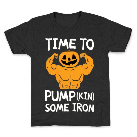 Time To Pumpkin Some Iron Kids T-Shirt