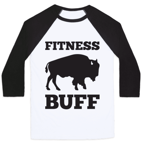 Fitness Buff Baseball Tee