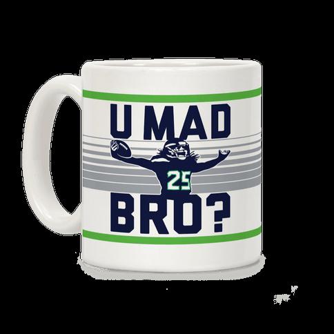 U Mad Bro? Coffee Mug