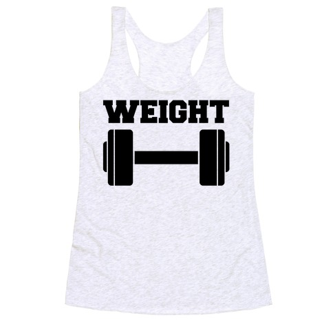 Weight Mates (1 of 2 pair) Racerback Tank Top