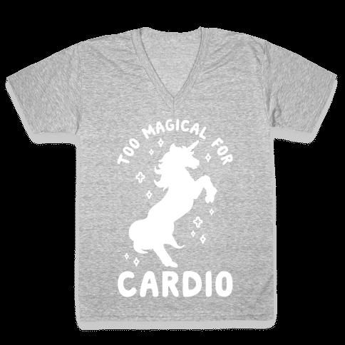 Too Magical For Cardio V-Neck Tee Shirt