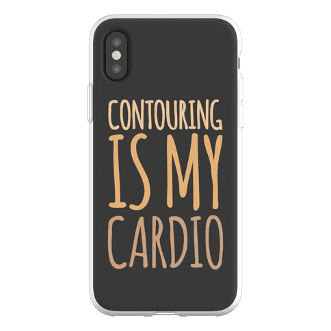 Contouring Is My Cardio Phone Flexi-Case