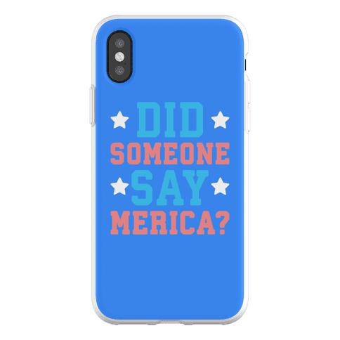 Did Someone Say Merica? Phone Flexi-Case