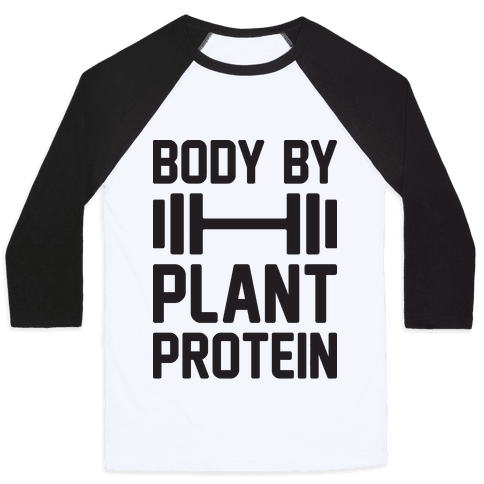 Body By Plant Protein Baseball Tee