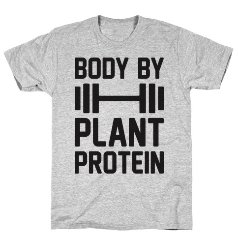 Body By Plant Protein T-Shirt