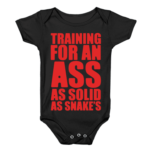 Training For An Ass As Solid As Snake's Parody White Print Baby Onesy