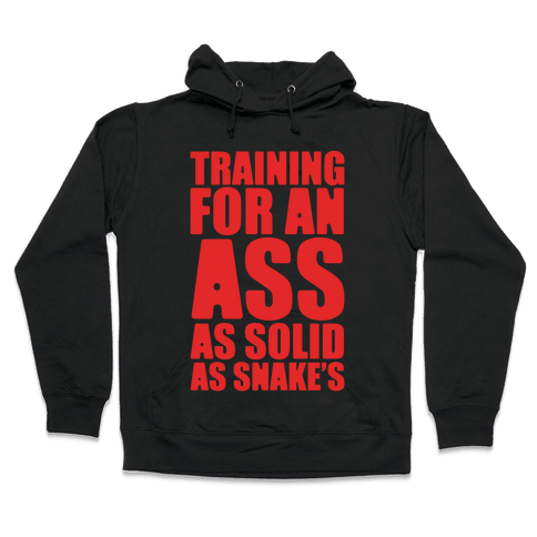 Training For An Ass As Solid As Snake's Parody White Print Hooded Sweatshirt