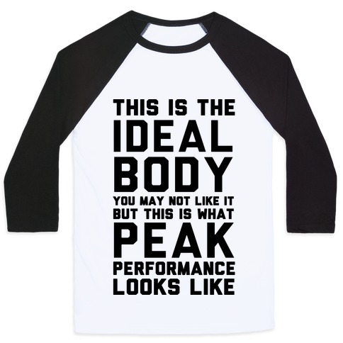 This Is The Ideal Body Baseball Tee