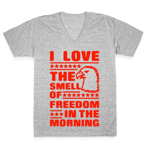 I Love The Smell Of Freedom Red V-Neck Tee Shirt