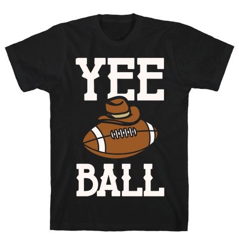 Yee Ball (Football) White Print Mens/Unisex T-Shirt