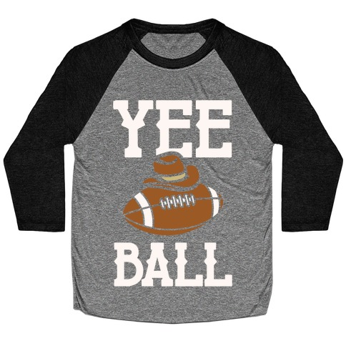 Yee Ball (Football) White Print Baseball Tee