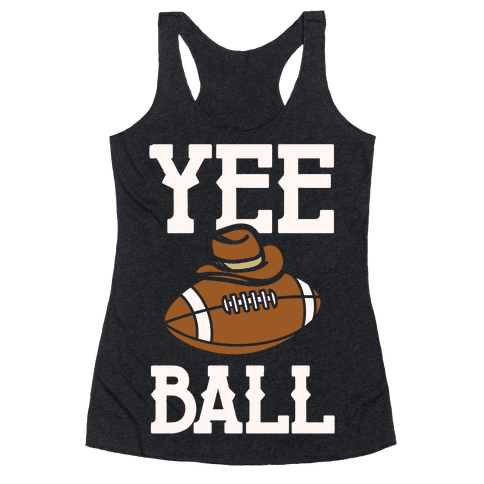 Yee Ball (Football) White Print Racerback Tank Top