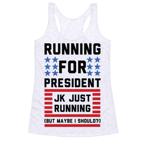 Running For President Jk Just Running Racerback Tank Top