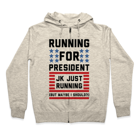 Running For President Jk Just Running Zip Hoodie