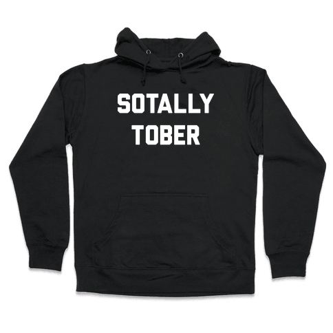 Sotally Tober Hooded Sweatshirt