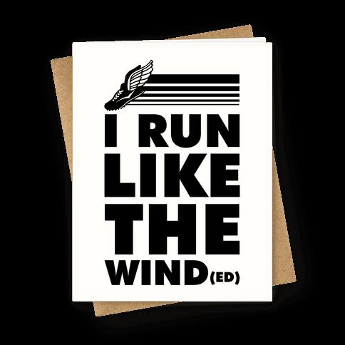 I Run Like the Winded Greeting Card