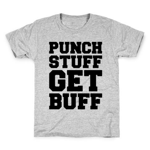 Punch Stuff Get Buff Kids T-Shirt