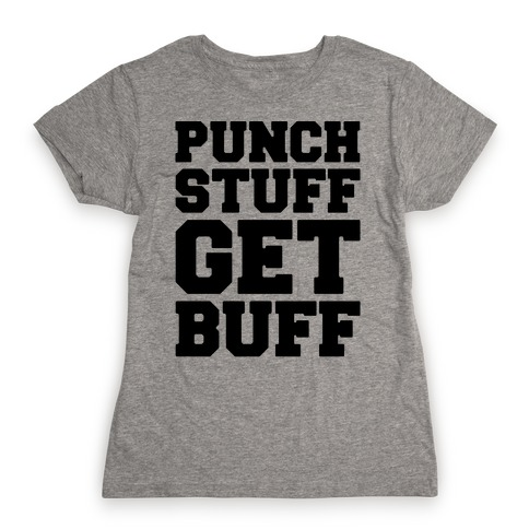 Punch Stuff Get Buff Womens T-Shirt