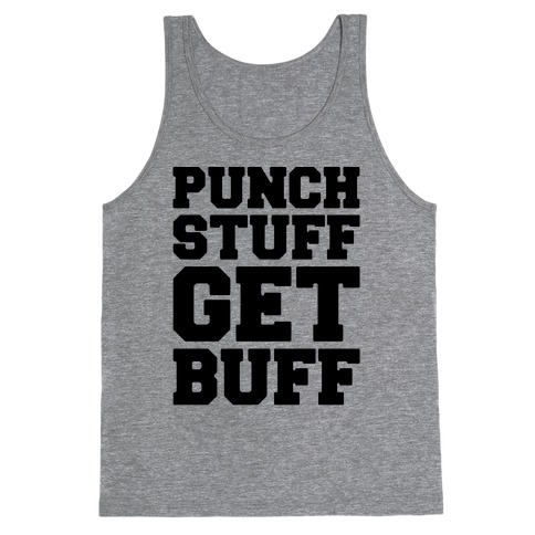 Punch Stuff Get Buff Tank Top