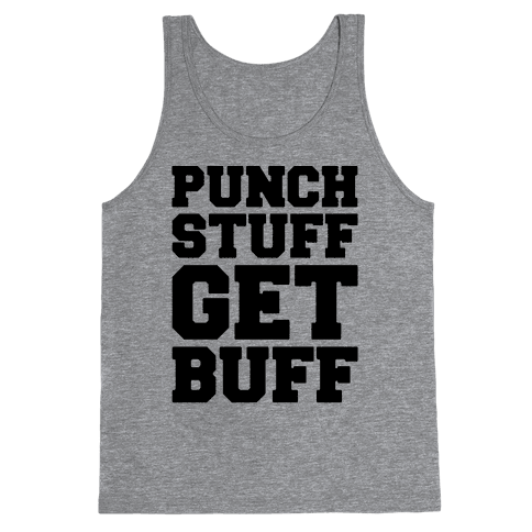 Punch Stuff Get Buff Tank Top
