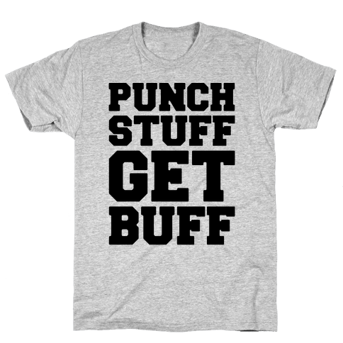 Punch Stuff Get Buff Mens T-Shirt
